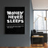 products/Money_Never_Sleeps_Wall.jpg