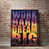 products/WorkHardDreamBig_Canvas.jpg