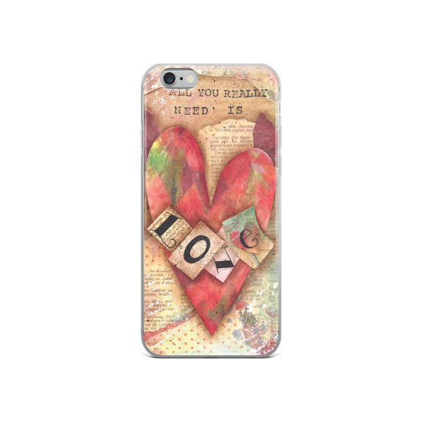 All You Really Need Is Love - iPhone 5/5s/Se, 6/6s, 6/6s Plus Case