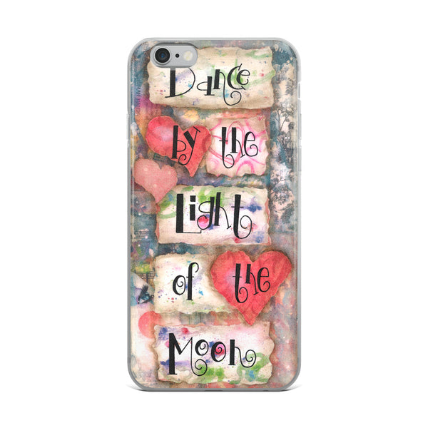 Dance by the Light of the Moon - iPhone 5/5s/Se, 6/6s, 6/6s Plus Case