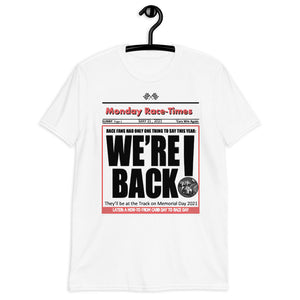 """We're Back"" Indy 500 Shirt 2021"
