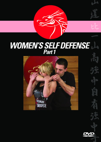 WOMEN'S SELF DEFENSE PART 1 - The Strength, Confidence & Knowledge To Take Out Your Attacker... Without Hesitation!