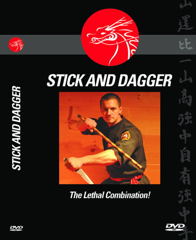 THE STICK & DAGGER (The Lethal Combination)