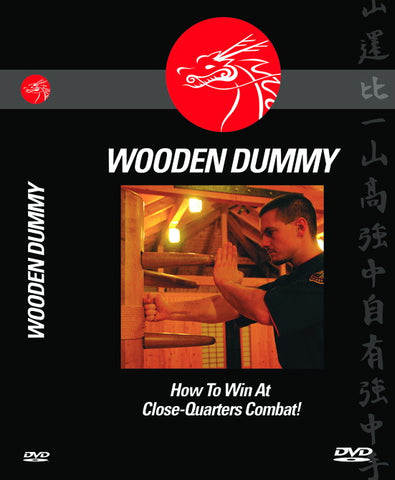 WOODEN DUMMY SERIES 2 DISC SET - How To Win At Close-Quarters Combat