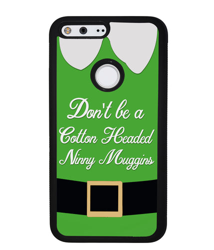 Christmas Elf Movie Quote Cotton Headed Ninny Muggins | Google Phone Case
