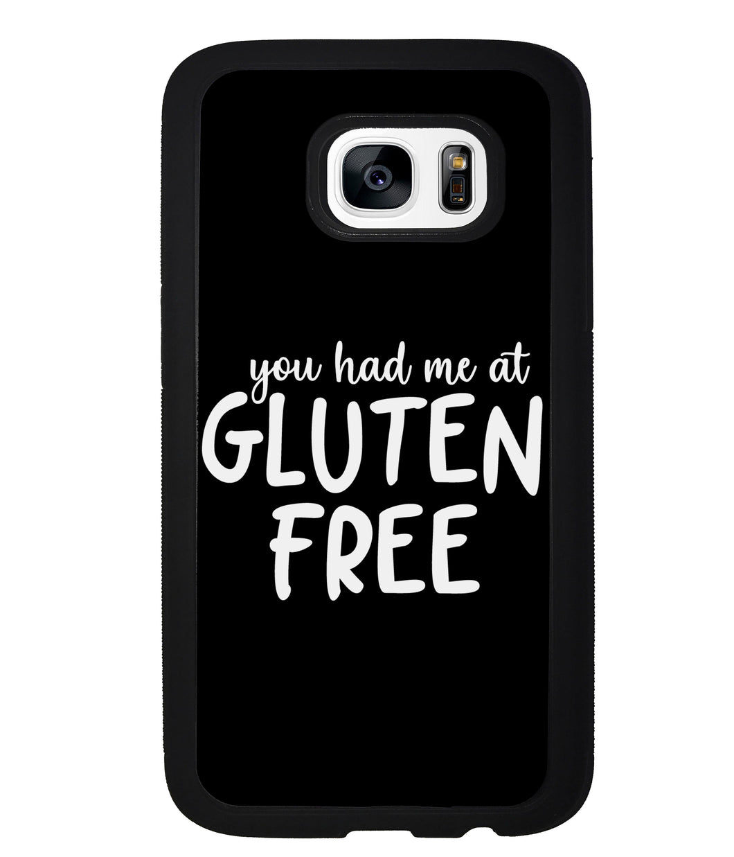 You Had Me At Gluten Free | Samsung Phone Case