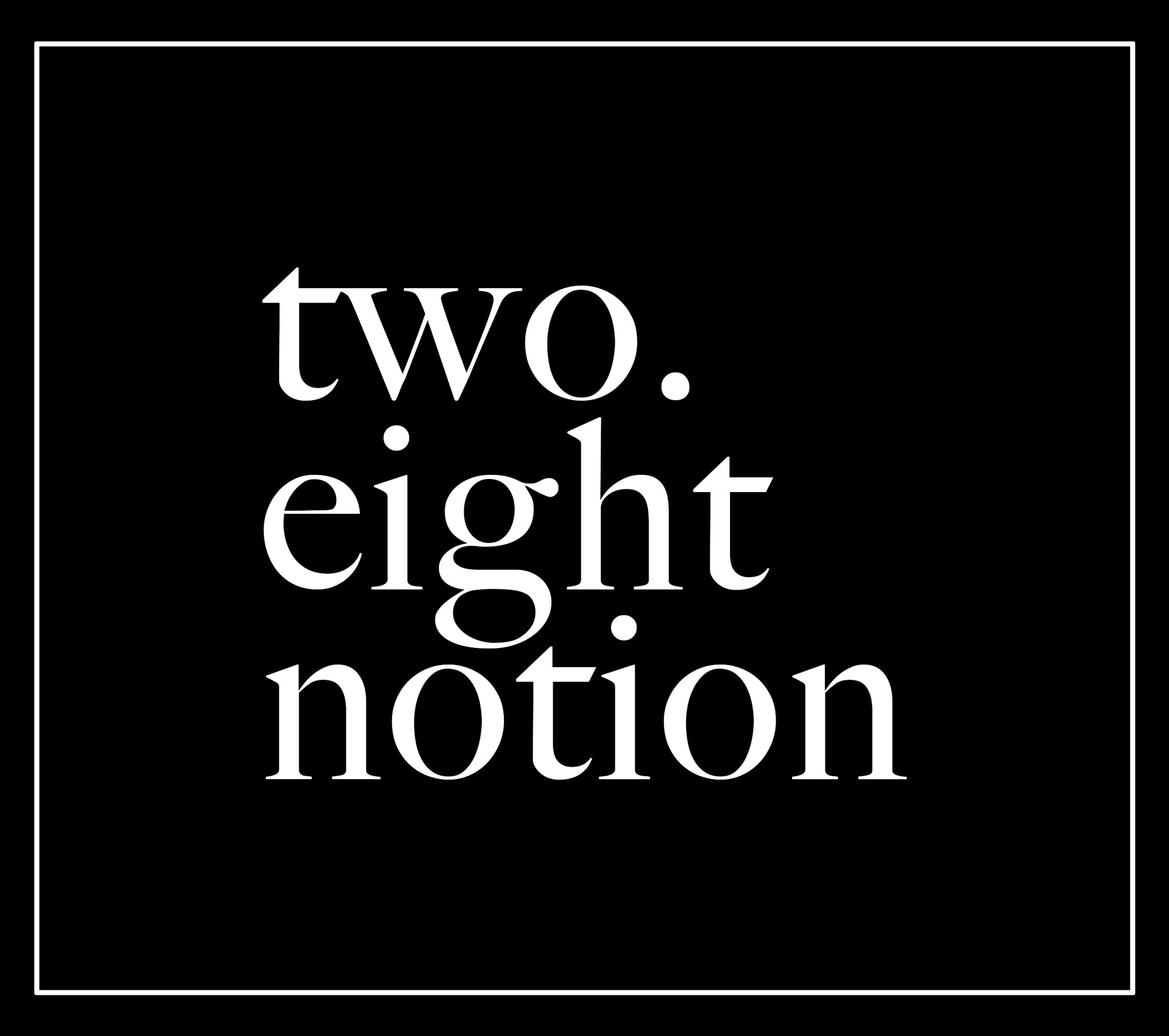 two point eight notion