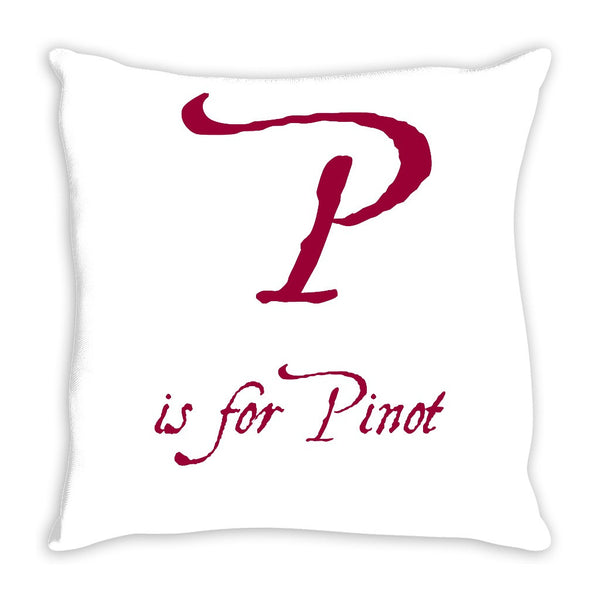 P is for Pinot 14 Inch Throw Pillow