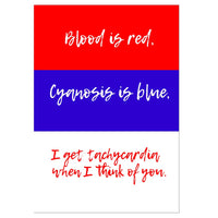 Blood is Red Tachycardia Greeting Card
