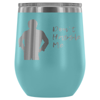 Don't Hassle Me Insulated Tumbler