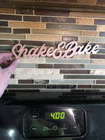 Shake and Bake Letter Sign