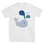In Culo Alla Balena Short-Sleeve Unisex T-Shirt