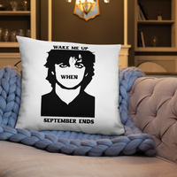 Wake Me Up When September Ends Pillow