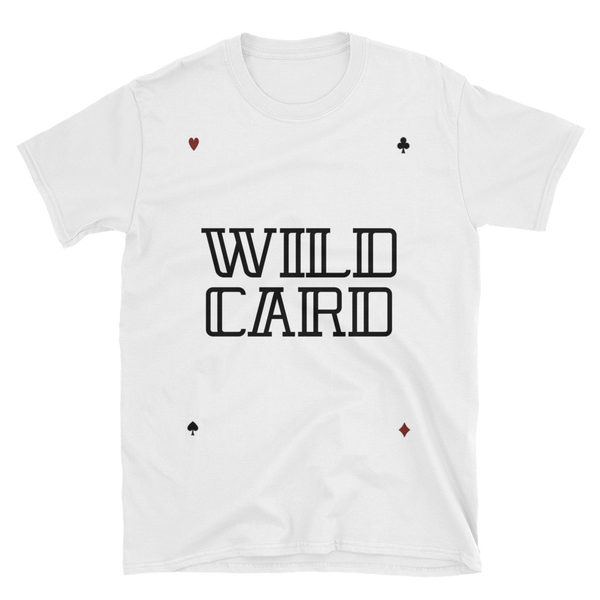 Wild Card Short-Sleeve Unisex T-Shirt