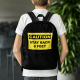 Stay Back 6 Feet Backpack