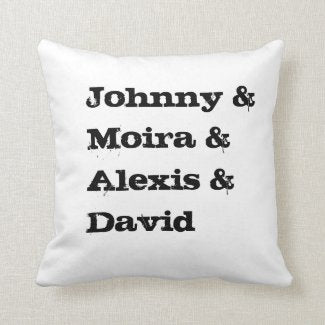 Schitts Creek Name Pillow
