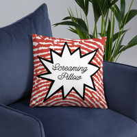 The Screaming Pillow™