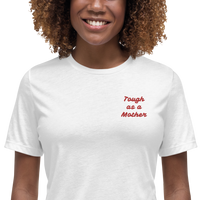 Tough as a Mother Embroidered T-Shirt