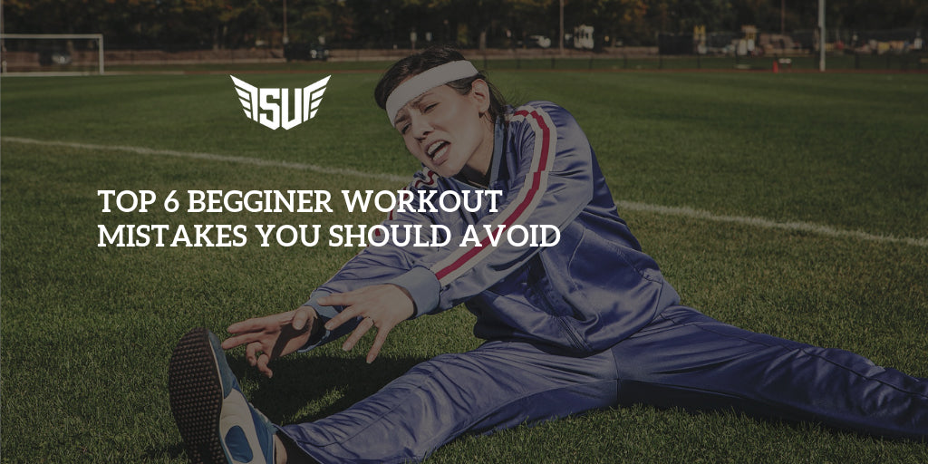 Top 6 Beginner Workout Mistakes You Should Avoid
