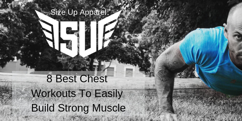 8 Best Chest Workouts To Easily Build Strong Muscles