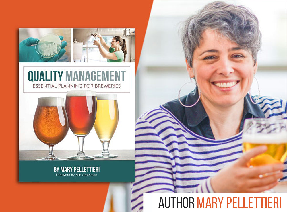 Quality Management: Essential Planning for Breweries by Mary Pellettieri