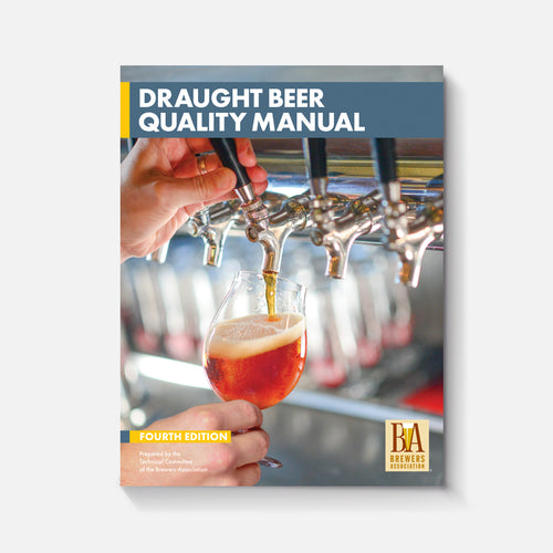 Brewers Association Draught Beer Quality Manual (4th Edition)