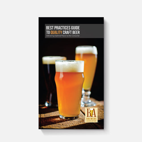 Best Practices Guide To Quality Craft Beer