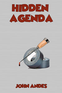 Hidden Agenda by John Andes