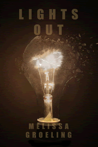 Lights Out by Melissa Groeling