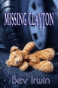 Missing Clayton by Bev Irwin
