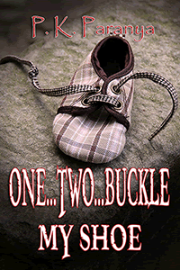 One...Two...Buckle My Shoe by Pinkie Paranya