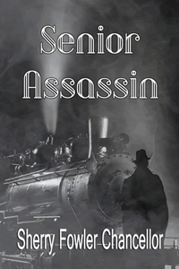 Senior Assassin by Sherry Chancellor Fowler