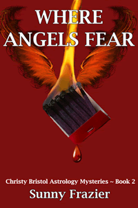 Where Angels Fear by Sunny Frazier