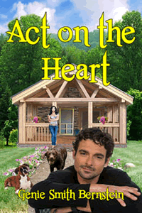 Act on the Heart by Genie Smith Bernstein