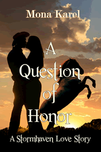 A Question of Honor by Mona Karel