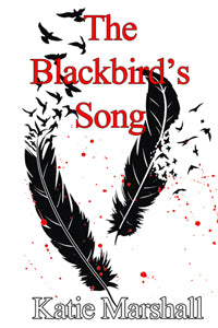 The Blackbird's Song by Katie Marshall