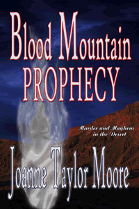 Blood Mountain Prophecy by Joanne Taylor Moore