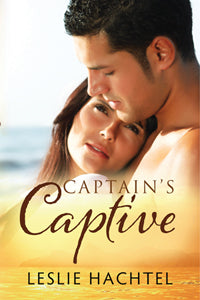 Captain's Captive by Leslie Hachtel