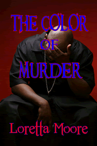 The Color of Murder by Loretta Moore