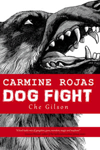 Carmine Rojas: Dog Fight by Che Gilson