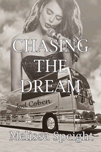 Chasing the Dream by Melissa Speight