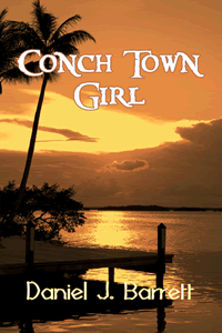 Conch Town Girl by Daniel J. Barrett