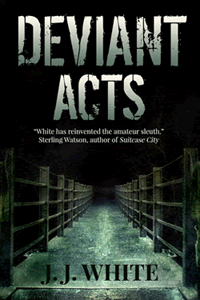 Deviant Acts by JJ White