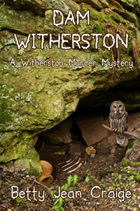 Dam Witherston by Betty Jean Craige