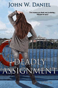 Deadly Assignment by John W. Daniel