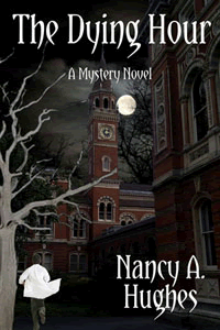The Dying Hour by Nancy Hughes