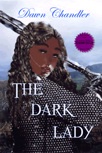 The Dark Lady by Dawn Chandler