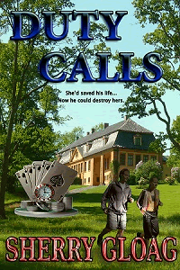 Duty Calls by Sherry Gloag