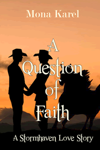 A Question of Faith by Mona Karel