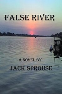 False River by Jack Sprouse